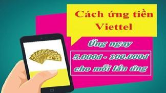 Cách Ứng Tiền Sim Viettel Thành Công 100% Từ 5k - 50k